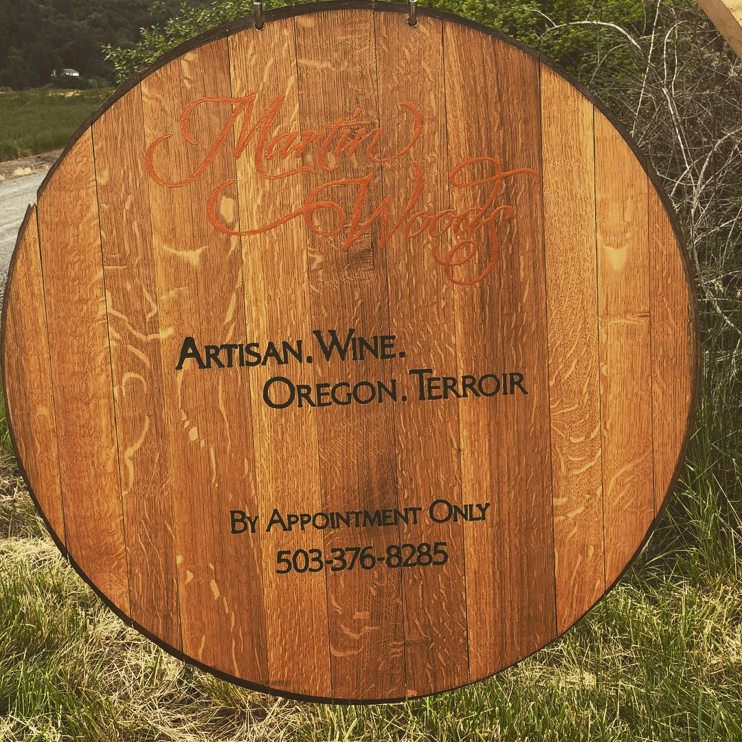 Sign for Martin Woods. Artisan Wines. Oregon. Terroir. By Appointment Only 503-376-8285